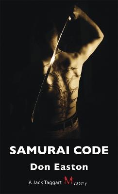Samurai Code by Don Easton