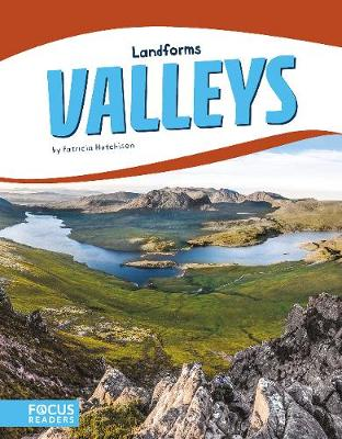 Valleys by Patricia Hutchison