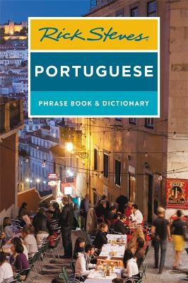 Rick Steves Portuguese Phrase Book and Dictionary (Third Edition) by Rick Steves
