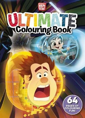 Disney: Ralph Breaks the Internet Ultimate Colouring Book book