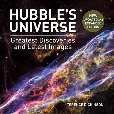 Hubble's Universe by Terence Dickinson