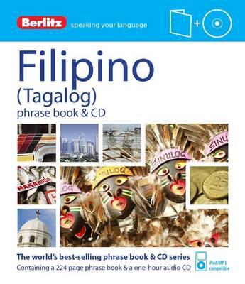 Berlitz Phrase Book & CD Filipino by APA Publications Limited