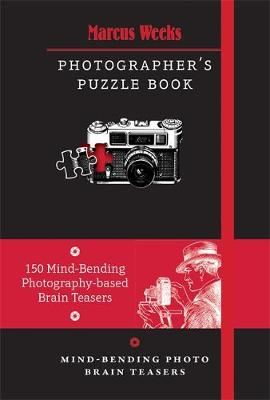The Photographer's Puzzle Book by Marcus Weeks