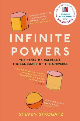 Infinite Powers: The Story of Calculus - The Language of the Universe by Steven Strogatz