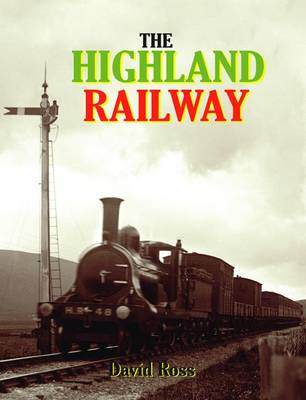 Highland Railway by David Ross