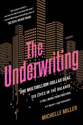 The Underwriting by Michelle Miller