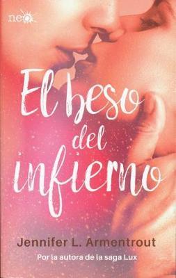 El Beso del Infierno by Jennifer L Armentrout