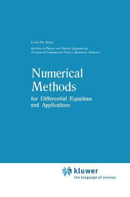 Numerical Methods for Differential Equations and Applications by Liviu Gr. Ixaru