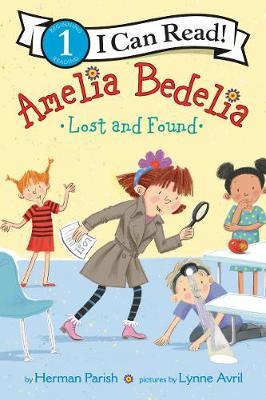 Amelia Bedelia Lost And Found by Herman Parish