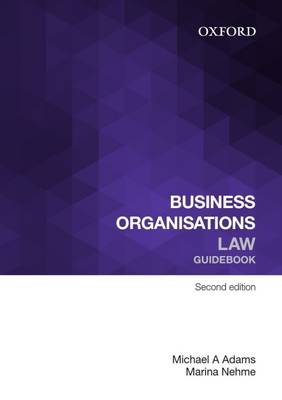 Business Organisations Law Guidebook by Michael A. Adams