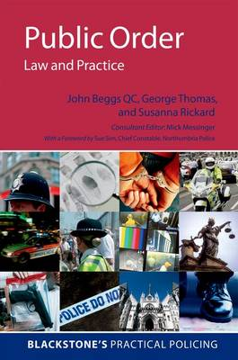 Public Order: Law and Practice by John Beggs QC
