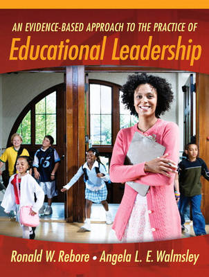 Evidence-Based Approach to the Practice of Educational Leadership book