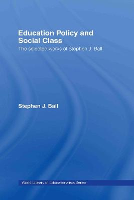 Education Policy and Social Class book