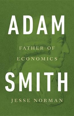 Adam Smith by Jesse Norman