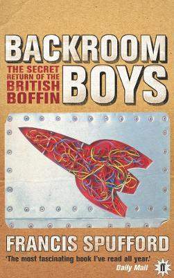 Backroom Boys by Francis Spufford