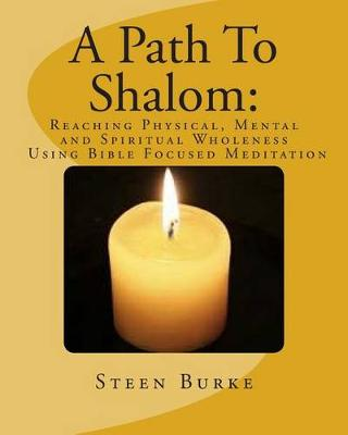 A Path to Shalom by Heather Steen
