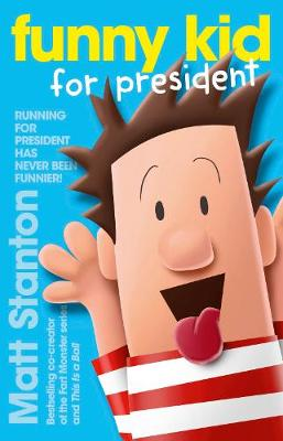 Funny Kid For President Book 1 book