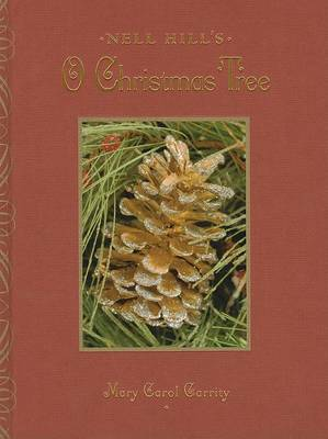 Nell Hill's O Christmas Tree by Mary Carol Garrity