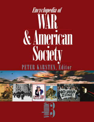 Encyclopedia of War and American Society by Peter Karsten