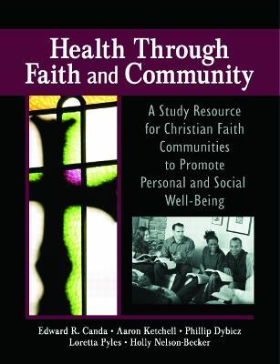 Health Through Faith and Community by James W. Ellor