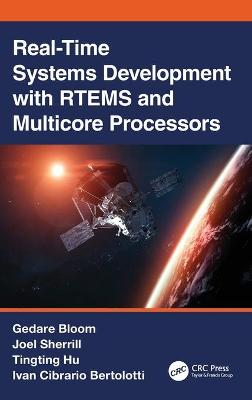 Real-Time Systems Development with RTEMS and Multicore Processors book
