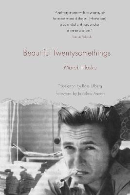 Beautiful Twentysomethings by Marek Hlasko