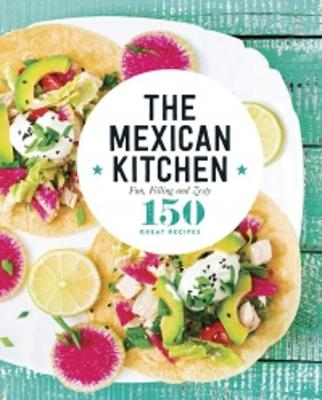 The Mexican Kitchen book