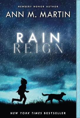 Rain Reign by Ann M Martin