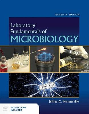 Laboratory Fundamentals Of Microbiology by Jeffrey C. Pommerville