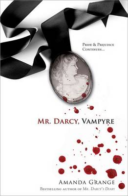 Mr Darcy, Vampyre by Amanda Grange