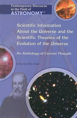 Scientific Information about the Universe and the Scientific Theories of the Evolution of the Universe by Rick Adair