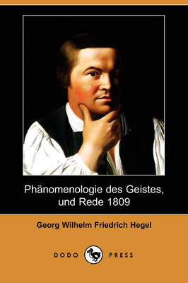 Phanomenologie Des Geistes, Und Rede 1809 (Dodo Press) book