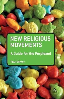 New Religious Movements by Paul Oliver