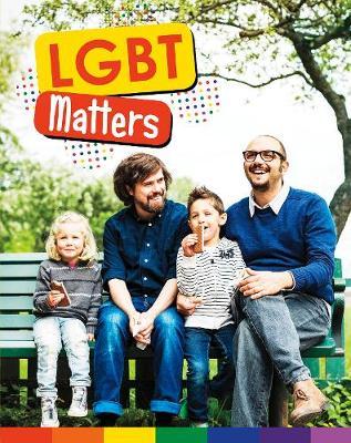 LGBTQ+ Matters by Matthew Anniss