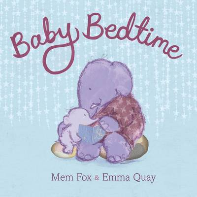 Baby Bedtime by Mem Fox