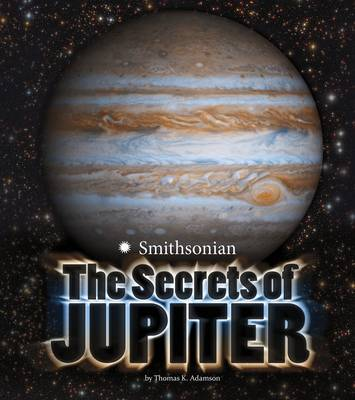 The Secrets of Jupiter by Thomas Kristian Adamson