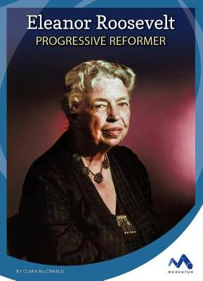 Eleanor Roosevelt by Clara Maccarald