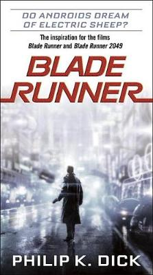 Blade Runner by Philip K Dick