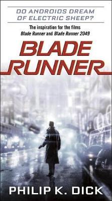 Blade Runner by Philip K Dick