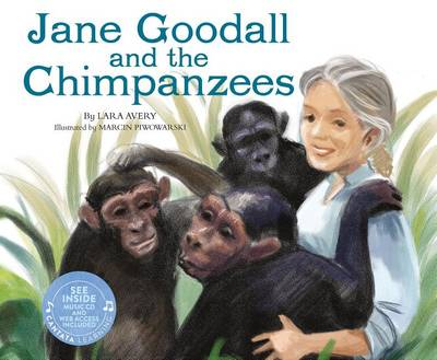 Jane Goodall and the Chimpanzees by Lara Avery