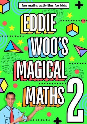 Eddie Woo's Magical Maths 2 book