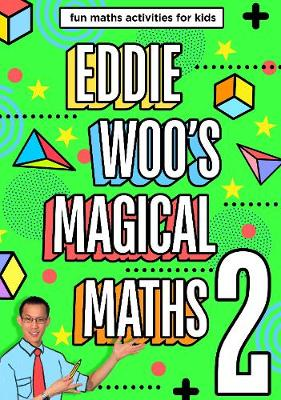 Eddie Woo's Magical Maths 2 book