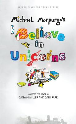 I Believe in Unicorns by Michael Morpurgo