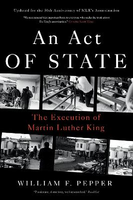 An Act of State by Dr. William F. Pepper
