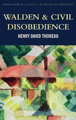 Walden & Civil Obedience by Henry David Thoreau