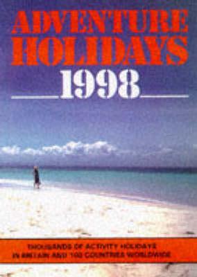 Adventure Holidays: 1998 by Victoria Pybus
