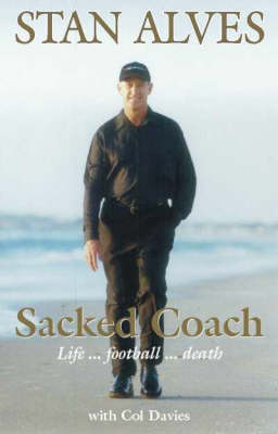 Sacked Coach by Stan Alves