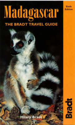 Madagascar: The Bradt Travel Guide by Hilary Bradt