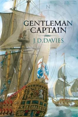 Gentleman Captain by J D Davies