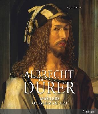 Masters of German Art: Albrecht Durer by Eliq Maranik